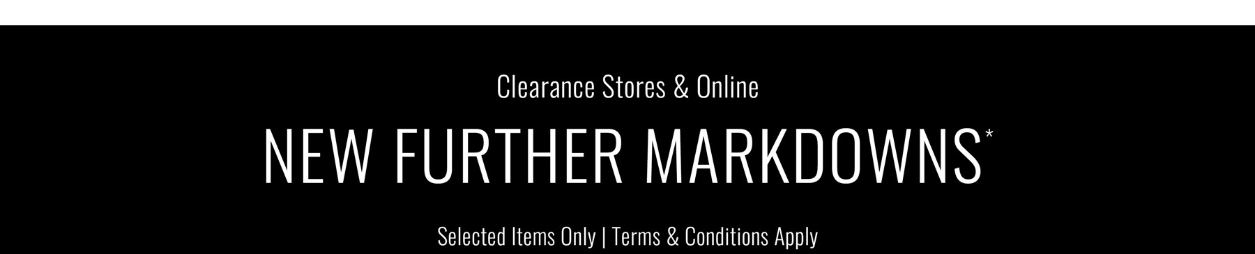 New Further Markdowns